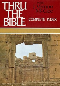 Thru the Bible: Complete Index