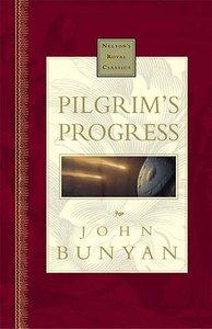 Pilgrims Progress (Nelsons Royal Classics Series)