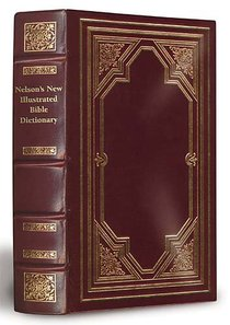 Nelsons New Illustrated Bible Dictionary Limited