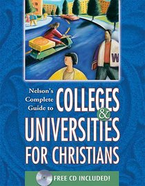 Nelsons Complete Guide to Colleges & Universities (Plus Cdrom)