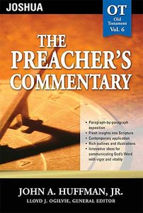 Joshua (#06 in Preachers Commentary Series)