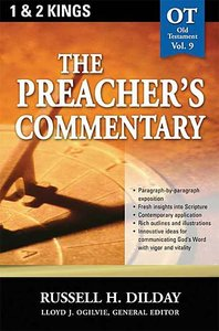 1&2 Kings (#09 in Preachers Commentary Series)