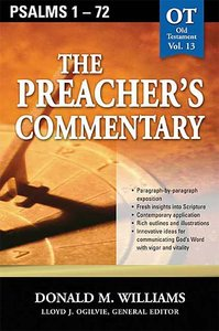 Psalms 1-72 (#13 in Preachers Commentary Series)