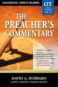 Ecclesiastes/Song of Solomon (#16 in Preachers Commentary Series)