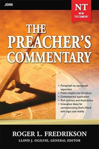 John (#27 in Preachers Commentary Series)