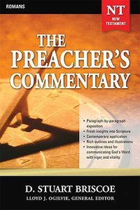 Romans (#29 in Preachers Commentary Series)