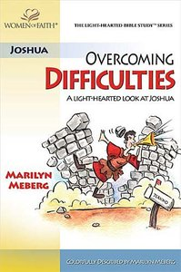 Overcoming Difficulties (Light-hearted Bible Study Series)