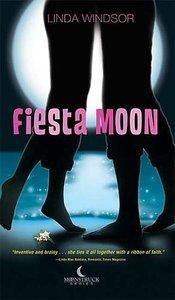 Fiesta Moon (#02 in Moonstruck Series)