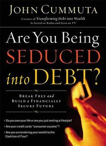 Are You Being Seduced Into Debt?