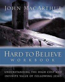 Hard to Believe (Workbook)