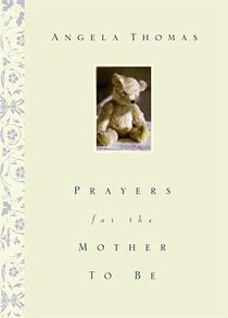 Prayers For the Mother to Be