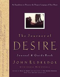 The Journey of Desire (Journal And Guidebook)