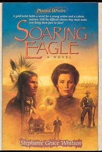 Soaring Eagle (#02 in Prairie Winds Series)