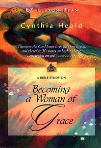 Becoming a Woman of Grace (Es Lesson Plan Series)
