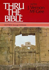 Matthew-Romans (Volume 4) (#04 in Thou The Bible Set Series)