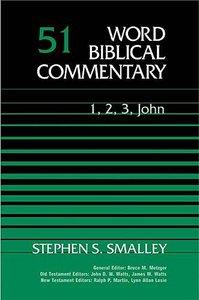 1,2,3 John (Word Biblical Commentary Series)