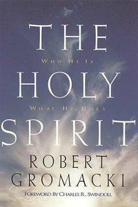 The Holy Spirit (Swindoll Leadership Library Series)