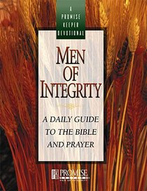 Promise Keepers Devotional: Men of Integrity