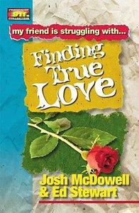 Finding True Love (Friendship 911 Series)