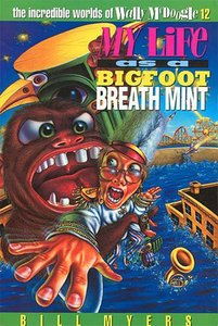 My Life as a Big Foot Breath Mint (#12 in Wally Mcdoogle Series)
