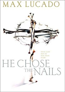 He Chose the Nails (Workbook)