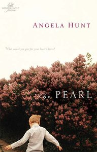 The Wof Fiction: Pearl (Women Of Faith Fiction Series)