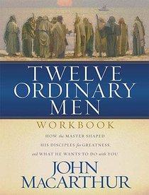 Twelve Ordinary Men (Workbook)