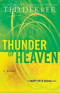 Thunder of Heaven (#03 in Martyrs Song Series)