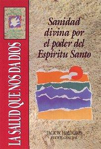 Svp: Salud Que Nos Da Dio (Divine Healing By The Power Of The Holy Spirit)
