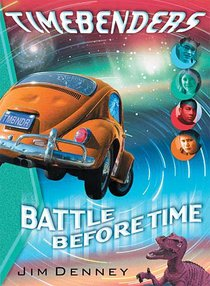 Battle Before Time (#01 in Timebenders Series)