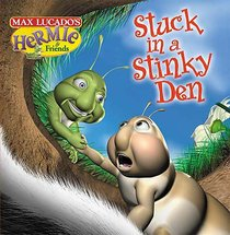 Stuck in a Stinky Den (#03 in Hermie And Friends Series)