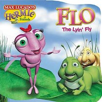Flo the Lyin Fly (Hermie And Friends Series)