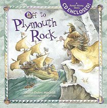 Off to Plymouth Rock! (With Cd)