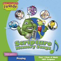 Scripture Memory Songs-Verses About Praying (Hermie And Friends Series)