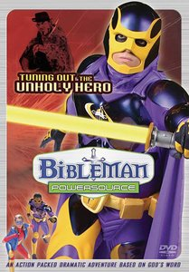 Tuning Out the Unholy Hero (Bibleman Powersource Series)