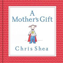 A Mothers Gift