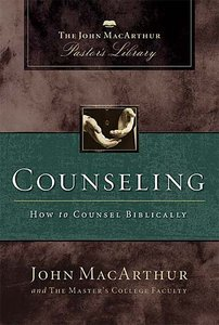 Counseling (John Macarthur Pastors Library Series)