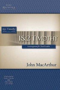 1 and 2 Timothy (Macarthur Bible Study Series)