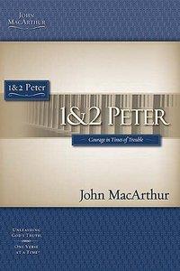 1 and 2 Peter (Macarthur Bible Study Series)