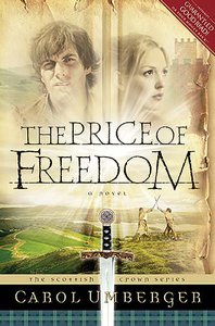 The Price of Freedom (#02 in Scottish Crown Series)