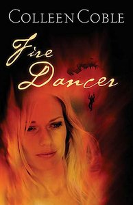 Fire Dancer (#01 in Smoke Jumpers Series)