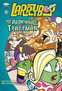 And the Abominable Trashman (#08 in Larryboy Series)