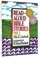 Read Aloud Bible Stories (Volume 1) (#01 in Read Aloud Bible Stories Series)