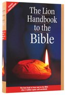 The Lion Handbook to the Bible (4th Edition)