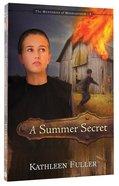 A Summer Secret (#01 in Mysteries Of Middlefield Series)