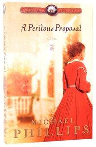 A Perilous Proposal (#01 in Carolina Cousins Series)