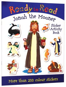 Jonah the Moaner (Sticker Book) (Ready To Read Series)