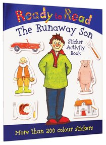 The Runaway Son (Sticker Book) (Ready To Read Series)
