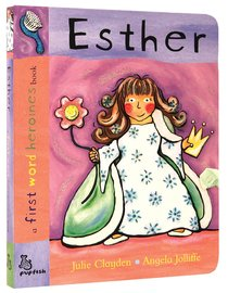 Esther (First Word Heroes Series)