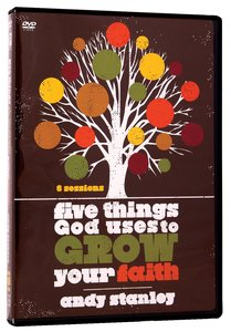 Five Things God Uses to Grow Your Faith (Dvd)